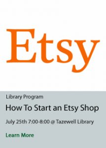 How to Start an Etsy Shop at Tazewell Library on July 25th
