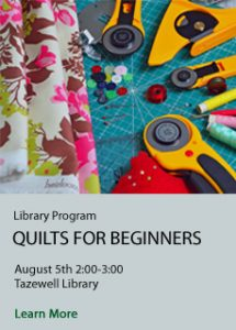 Quilts for Beginners at Tazewell Library on August 5th