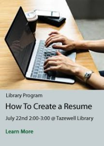 How to Create a Resume at Tazewell Library July 22, 2019