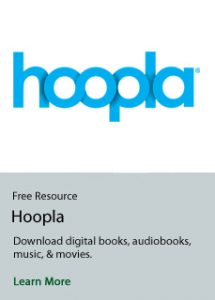 Click here to learn more information on Hoopla